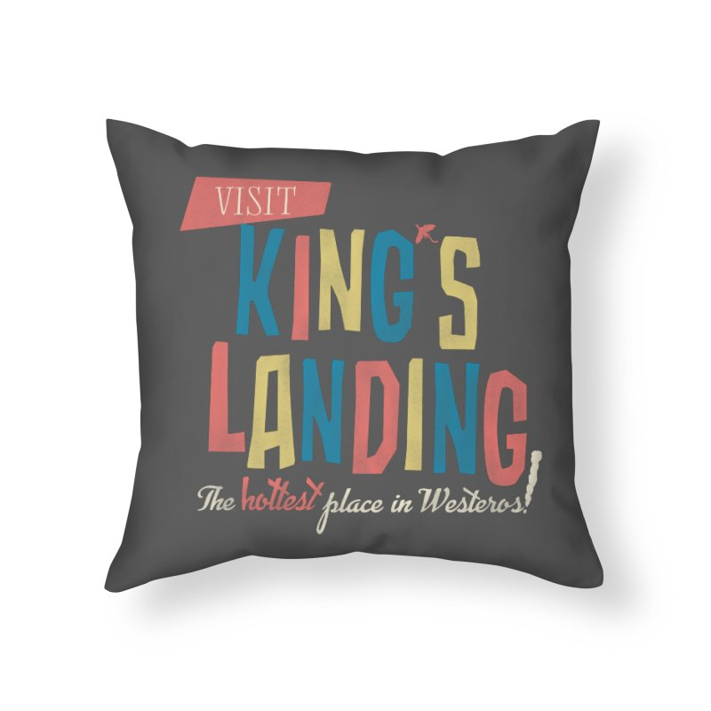 Visit King's Landing Home Throw Pillow by coyotealert