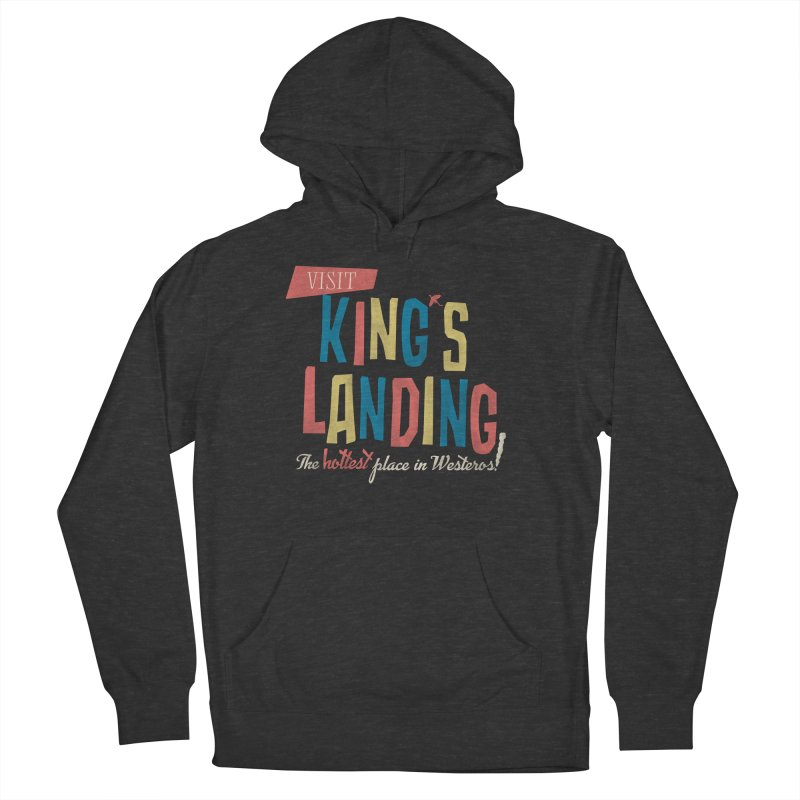 Visit King's Landing Men's French Terry Pullover Hoody by coyotealert