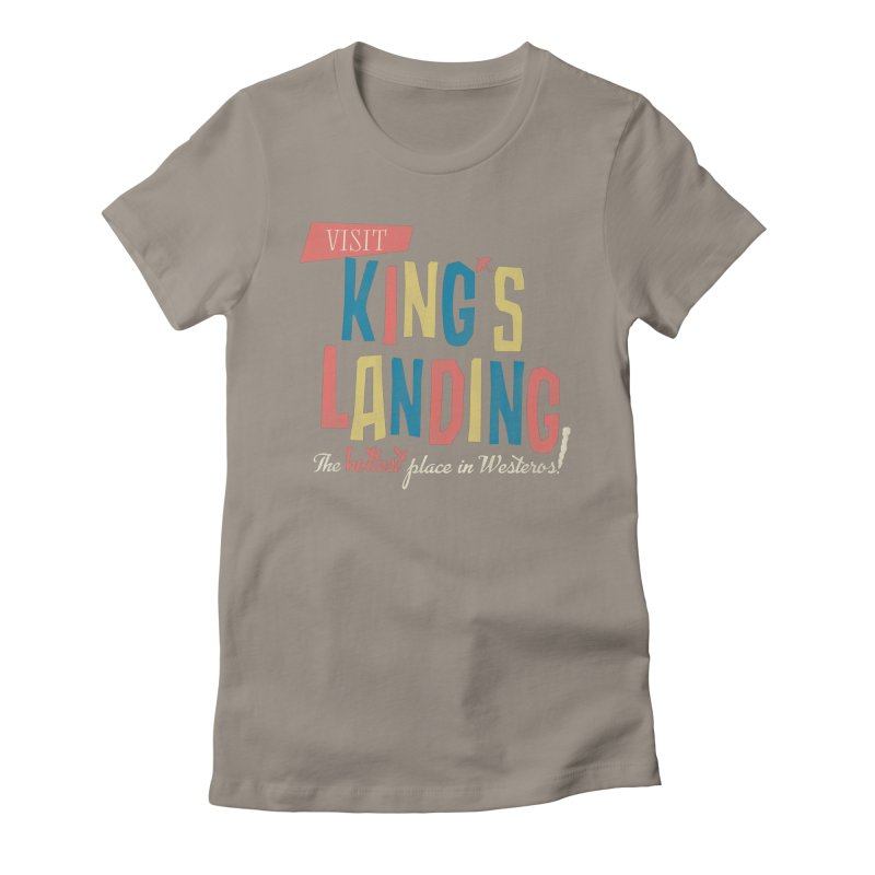 Visit King's Landing Women's Fitted T-Shirt by coyotealert