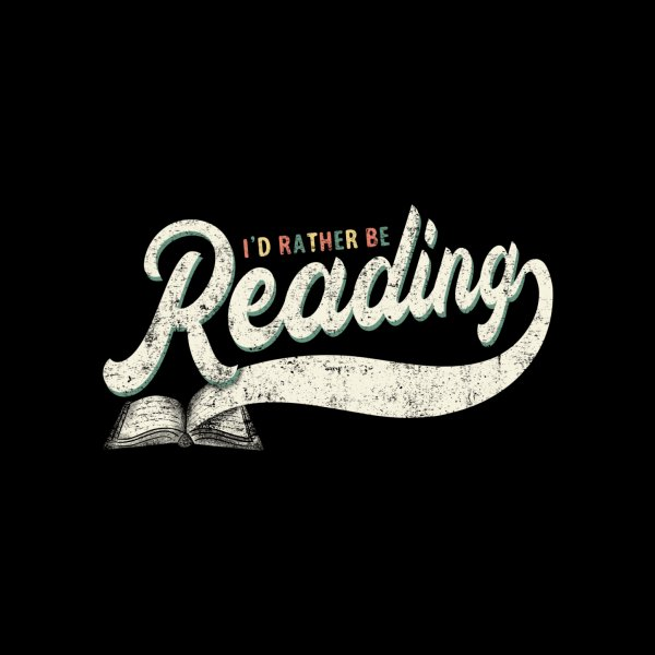 image for I'd Rather Be Reading