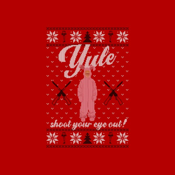 image for Yule Shoot Your Eye Out