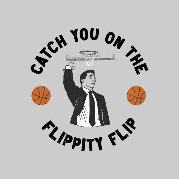 image for Catch You On The Flippity Flip