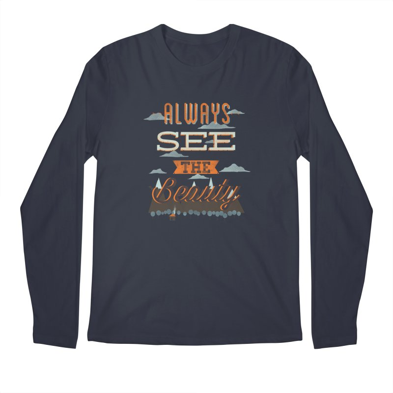 Always See The Beauty Men's Longsleeve T-Shirt by coyotealert