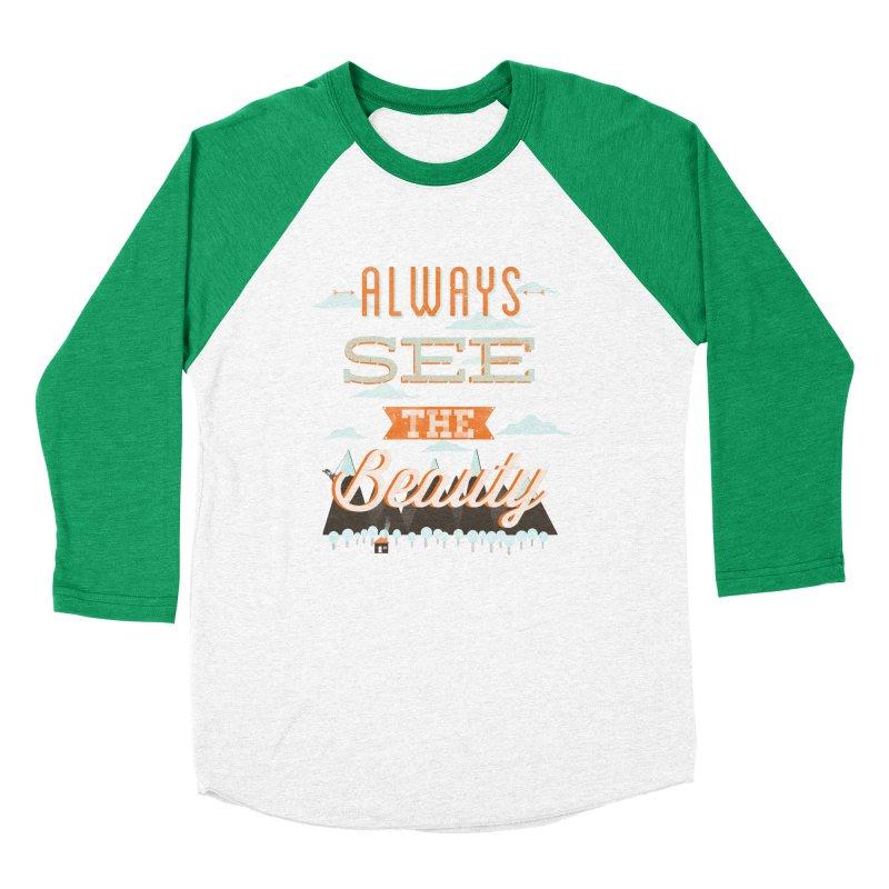 Always See The Beauty Women's Baseball Triblend Longsleeve T-Shirt by coyotealert