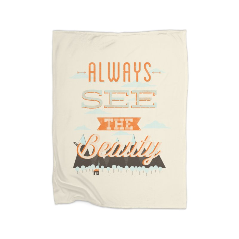 Always See The Beauty Home Blanket by coyotealert