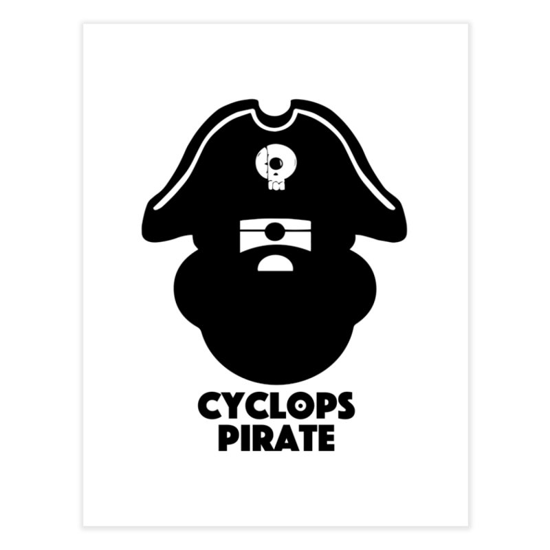 CYCLOPS PIRATE Home Fine Art Print by CYCLOPS PIRATE Artist Shop