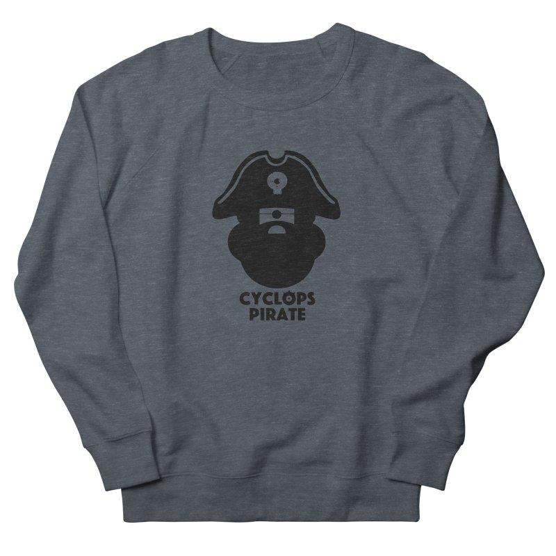 CYCLOPS PIRATE Women's French Terry Sweatshirt by CYCLOPS PIRATE Artist Shop