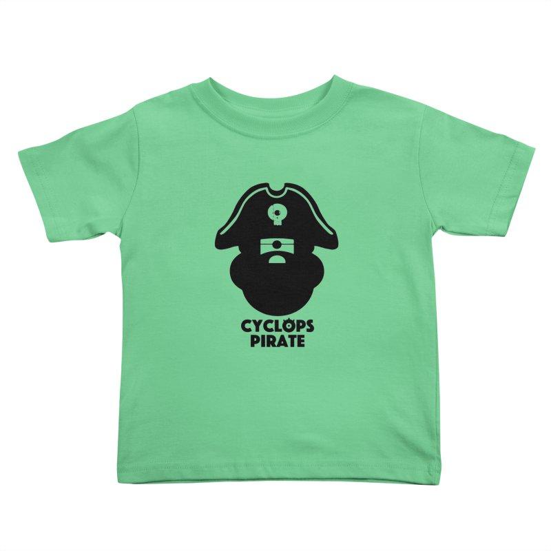 CYCLOPS PIRATE Kids Toddler T-Shirt by CYCLOPS PIRATE Artist Shop