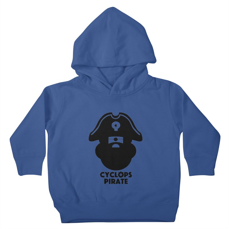 CYCLOPS PIRATE Kids Toddler Pullover Hoody by CYCLOPS PIRATE Artist Shop