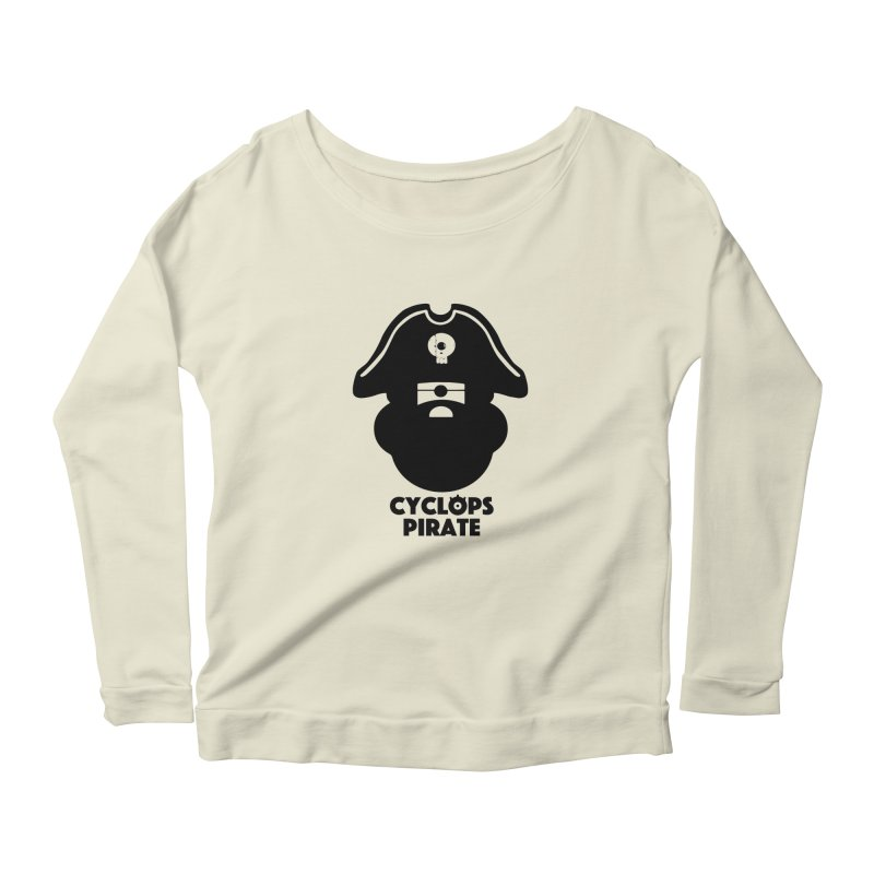 CYCLOPS PIRATE Women's Scoop Neck Longsleeve T-Shirt by CYCLOPS PIRATE Artist Shop