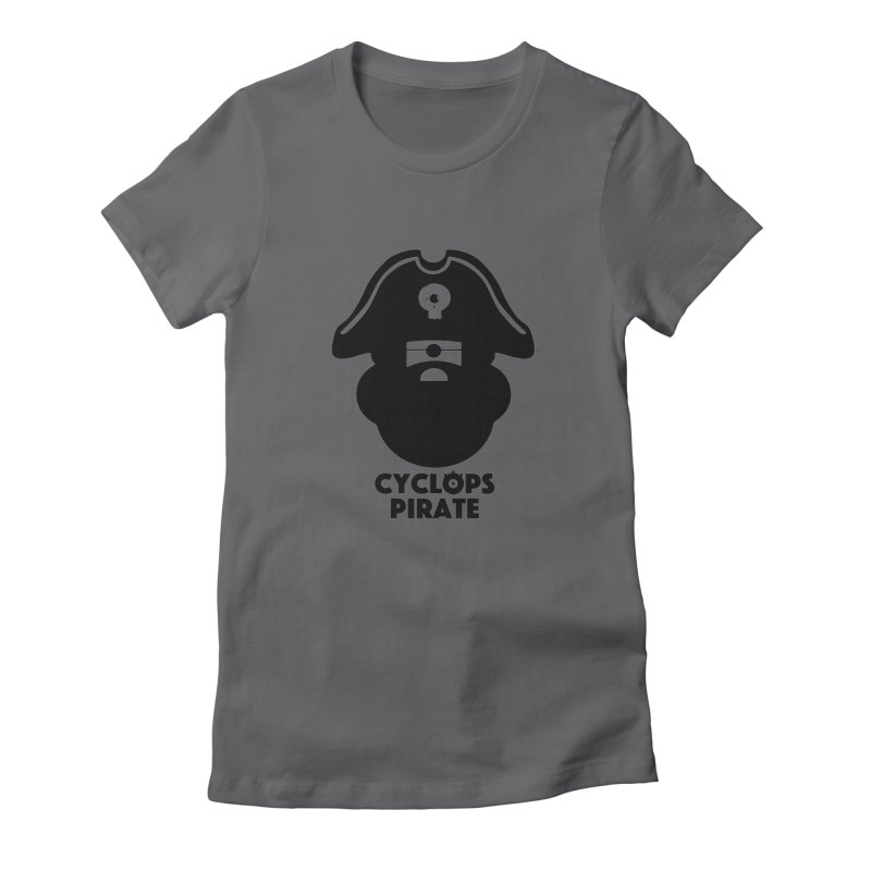 CYCLOPS PIRATE Women's Fitted T-Shirt by CYCLOPS PIRATE Artist Shop