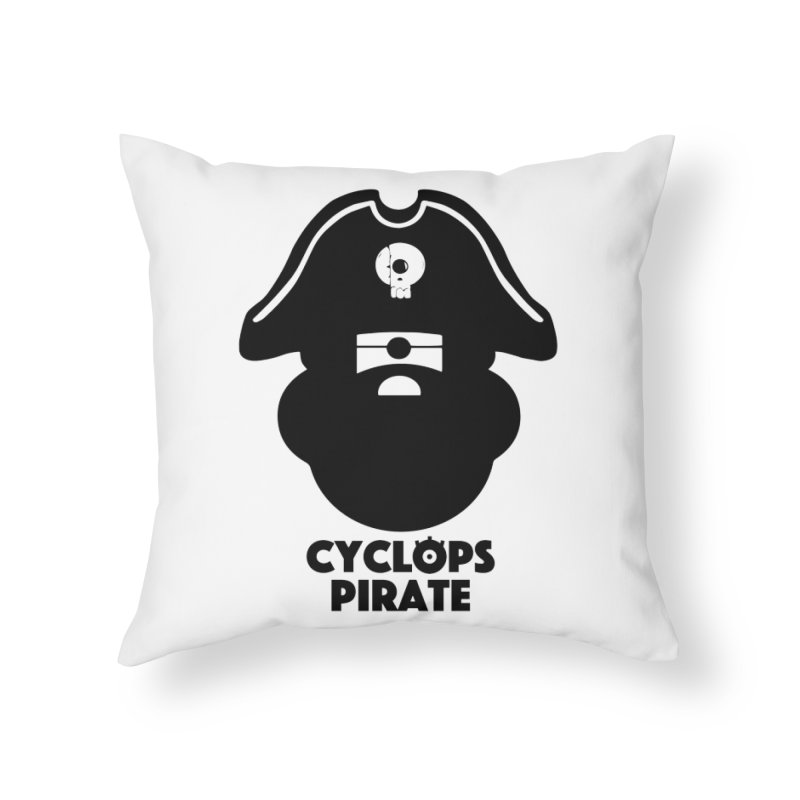 CYCLOPS PIRATE Home Throw Pillow by CYCLOPS PIRATE Artist Shop