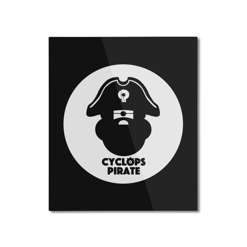 CYCLOPS PIRATE Home Mounted Aluminum Print by CYCLOPS PIRATE Artist Shop