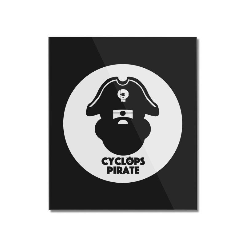 CYCLOPS PIRATE Home Mounted Acrylic Print by CYCLOPS PIRATE Artist Shop
