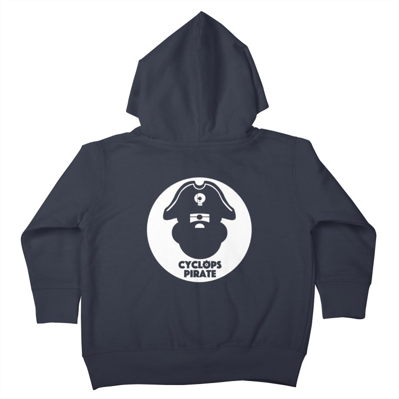 CYCLOPS PIRATE Kids Toddler Zip-Up Hoody by CYCLOPS PIRATE Artist Shop