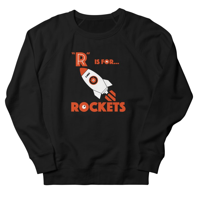 """R"" is for Rockets Women's Sweatshirt by CYCLOPS PIRATE Artist Shop"
