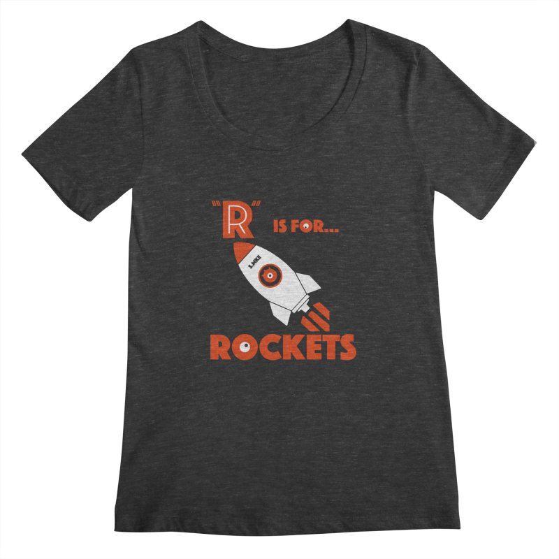 """R"" is for Rockets Women's Scoopneck by CYCLOPS PIRATE Artist Shop"