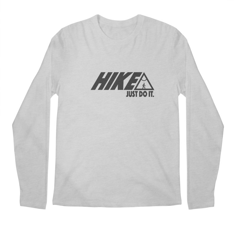 HIKE. JUST DO IT. Men's Regular Longsleeve T-Shirt by CYCLOPS PIRATE Artist Shop