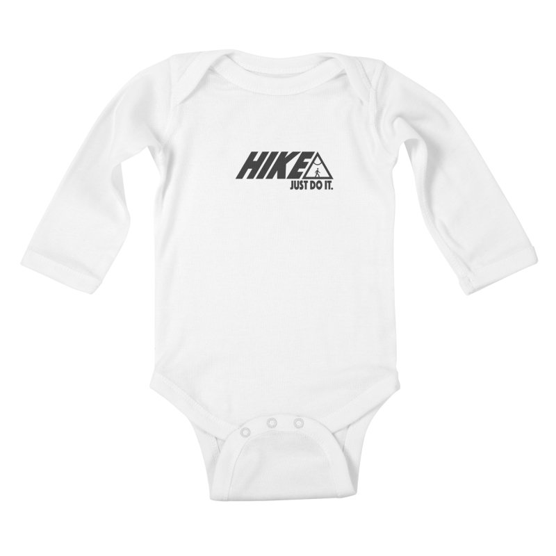 HIKE. JUST DO IT. Kids Baby Longsleeve Bodysuit by CYCLOPS PIRATE Artist Shop
