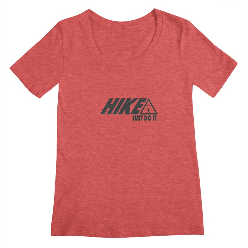 HIKE. JUST DO IT. Women's Scoopneck by CYCLOPS PIRATE Artist Shop