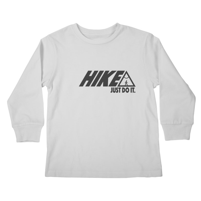 HIKE. JUST DO IT. Kids Longsleeve T-Shirt by CYCLOPS PIRATE Artist Shop
