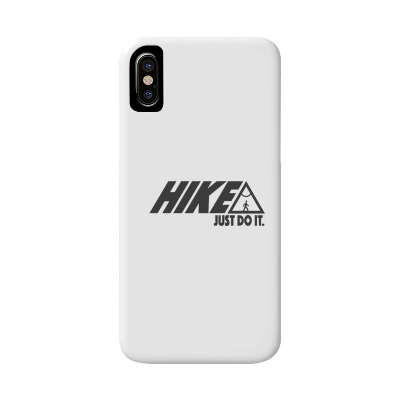 HIKE. JUST DO IT. Accessories Phone Case by CYCLOPS PIRATE Artist Shop