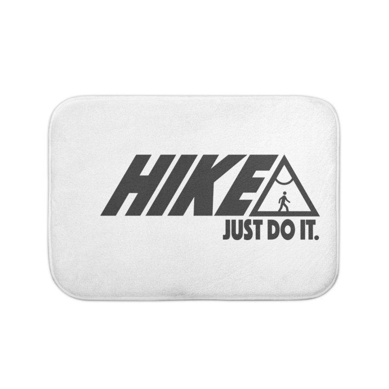 HIKE. JUST DO IT. Home Bath Mat by CYCLOPS PIRATE Artist Shop