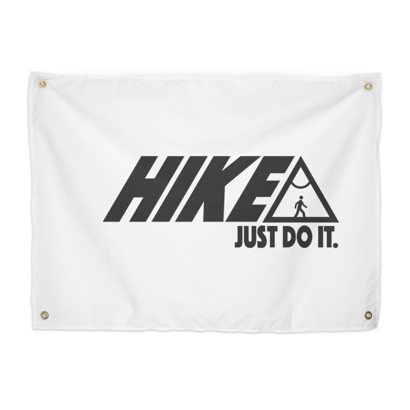 HIKE. JUST DO IT. Home Tapestry by CYCLOPS PIRATE Artist Shop