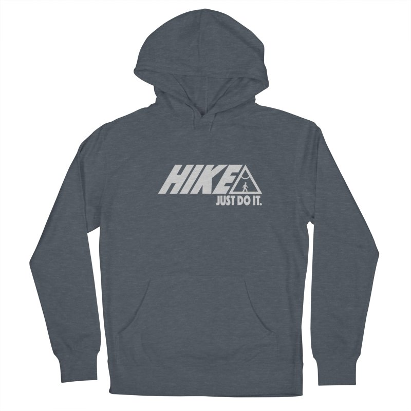 HIKE. JUST DO IT. Men's Pullover Hoody by CYCLOPS PIRATE Artist Shop