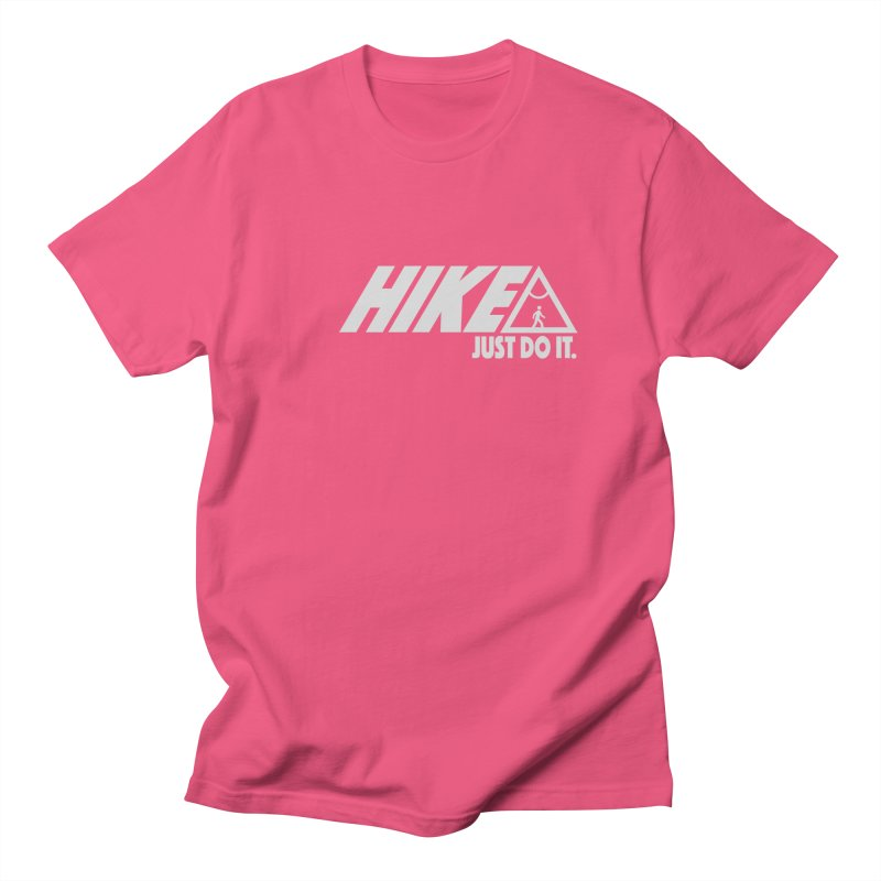 HIKE. JUST DO IT. Women's Regular Unisex T-Shirt by CYCLOPS PIRATE Artist Shop