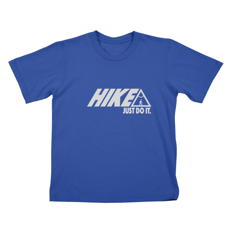 HIKE. JUST DO IT. Kids T-Shirt by CYCLOPS PIRATE Artist Shop