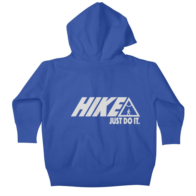 HIKE. JUST DO IT. Kids Baby Zip-Up Hoody by CYCLOPS PIRATE Artist Shop