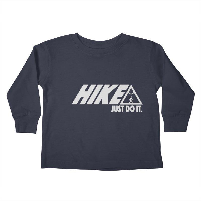 HIKE. JUST DO IT. Kids Toddler Longsleeve T-Shirt by CYCLOPS PIRATE Artist Shop