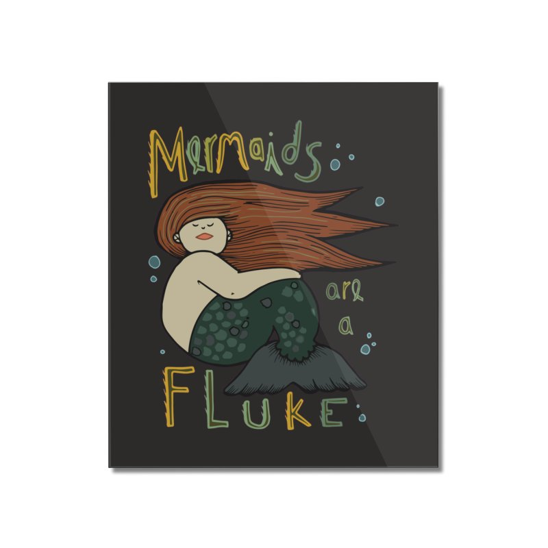 MERMAIDS are a FLUKE Home Mounted Acrylic Print by CYCLOPS PIRATE Artist Shop