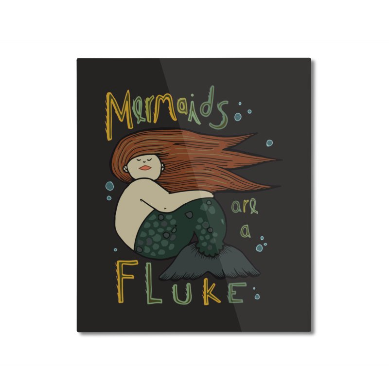 MERMAIDS are a FLUKE Home Mounted Aluminum Print by CYCLOPS PIRATE Artist Shop