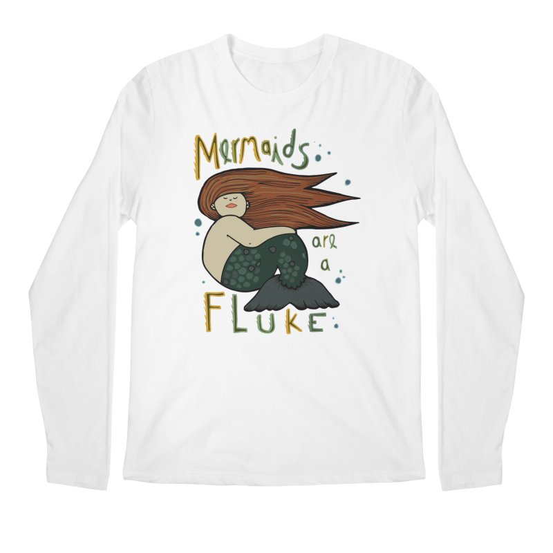 MERMAIDS are a FLUKE Men's Regular Longsleeve T-Shirt by CYCLOPS PIRATE Artist Shop