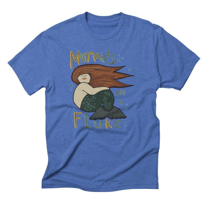 MERMAIDS are a FLUKE Men's Triblend T-Shirt by CYCLOPS PIRATE Artist Shop