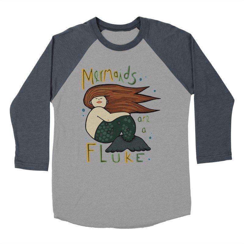 MERMAIDS are a FLUKE Women's Baseball Triblend Longsleeve T-Shirt by CYCLOPS PIRATE Artist Shop