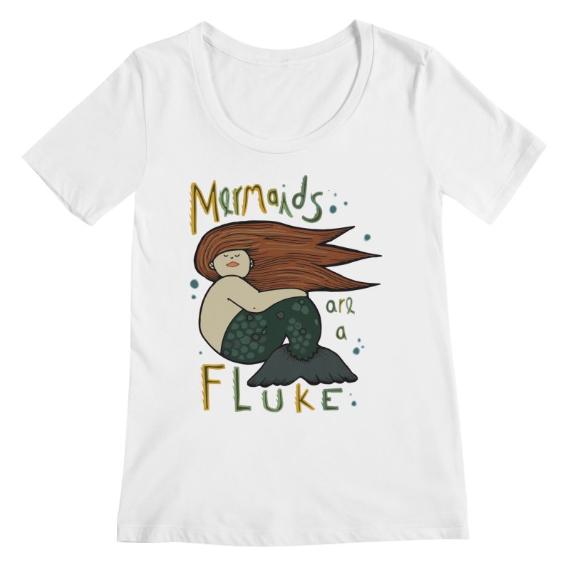 MERMAIDS are a FLUKE Women's Scoopneck by CYCLOPS PIRATE Artist Shop