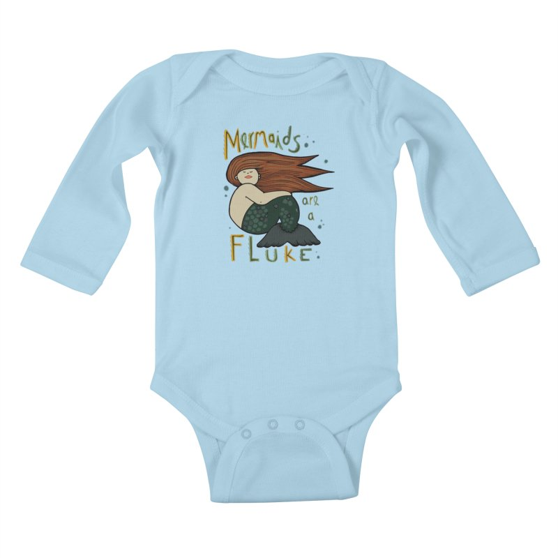 MERMAIDS are a FLUKE Kids Baby Longsleeve Bodysuit by CYCLOPS PIRATE Artist Shop