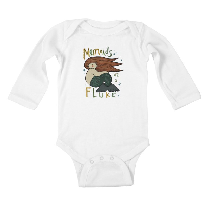 MERMAIDS are a FLUKE Kids Baby Longsleeve Bodysuit by CYCLOPS PIRATE Artist Shop