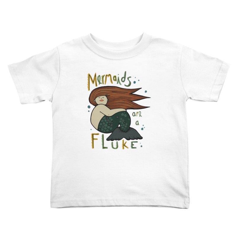 MERMAIDS are a FLUKE Kids Toddler T-Shirt by CYCLOPS PIRATE Artist Shop