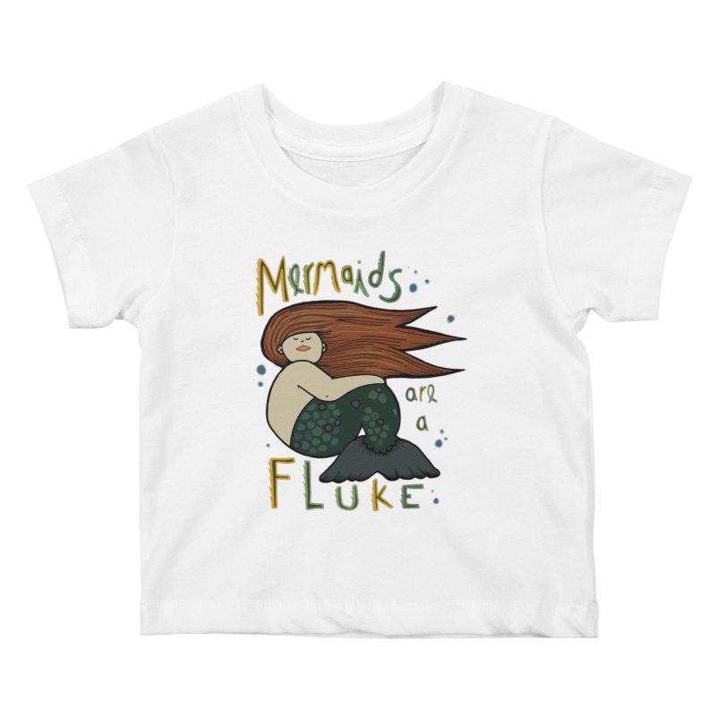 MERMAIDS are a FLUKE Kids Baby T-Shirt by CYCLOPS PIRATE Artist Shop