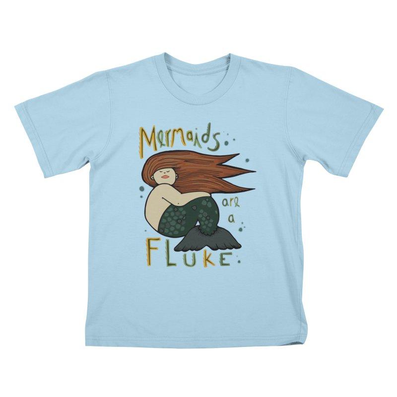 MERMAIDS are a FLUKE Kids T-Shirt by CYCLOPS PIRATE Artist Shop