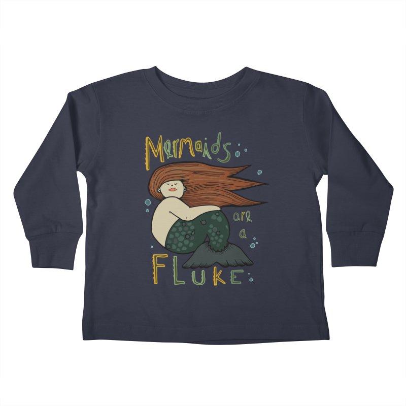 MERMAIDS are a FLUKE Kids Toddler Longsleeve T-Shirt by CYCLOPS PIRATE Artist Shop