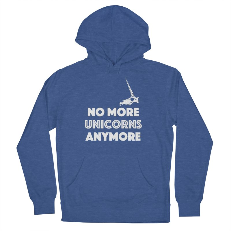 no more unicorns Men's French Terry Pullover Hoody by CYCLOPS PIRATE Artist Shop