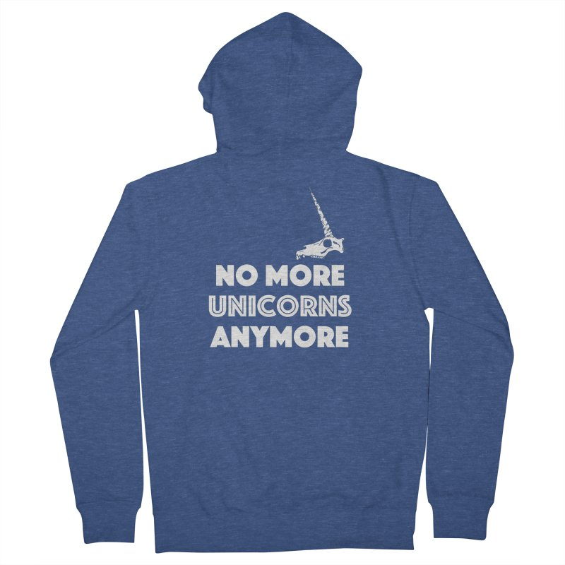 no more unicorns Women's French Terry Zip-Up Hoody by CYCLOPS PIRATE Artist Shop