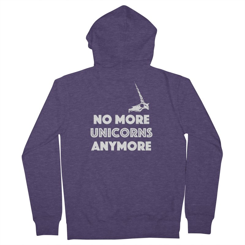 no more unicorns Men's French Terry Zip-Up Hoody by CYCLOPS PIRATE Artist Shop