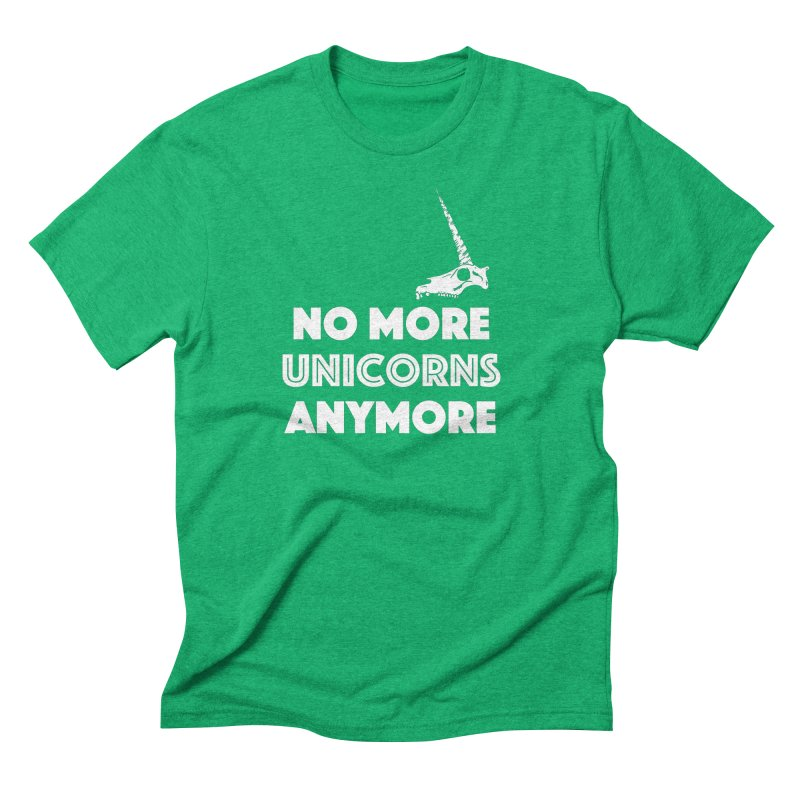 no more unicorns Men's Triblend T-Shirt by CYCLOPS PIRATE Artist Shop
