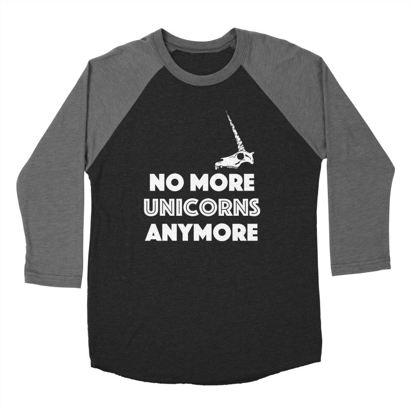 no more unicorns Women's Baseball Triblend Longsleeve T-Shirt by CYCLOPS PIRATE Artist Shop